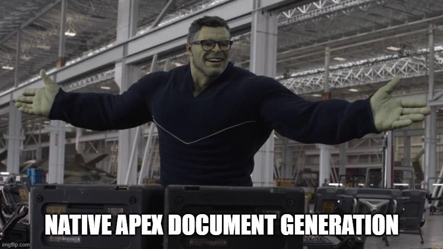 Hulk saying 'Native Apex document generation